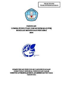 PANDUAN LOMBA PENELITIAN ILMIAH REMAJA (LPIR) SEKOLAH MENENGAH PERTAMA 2014
