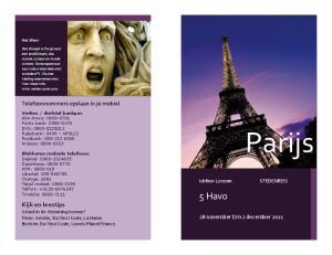 Parijs. 5 Havo. Kijk en leestips Alvast in de stemming komen? Films: Amélie, Da Vinci Code, La Haine Boeken: Da Vinci Code, Lonely Planet France