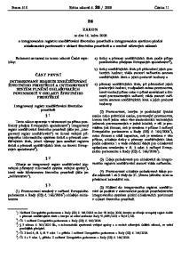 Parlament se usnesl na tomto zákoně České republiky: