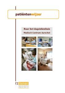patiëntenwijzer Naar het dagziekenhuis Medisch Centrum Aarschot