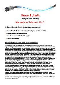 Peacock Audio. High-End audio bekabeling. Nieuwsbrief februari 2013: Peacock Audio: Custom made audio bekabeling: het complete overzicht