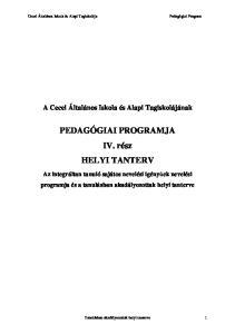 PEDAGÓGIAI PROGRAMJA IV. rész HELYI TANTERV