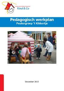 Pedagogisch werkplan Peutergroep t Kikkertje