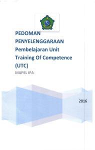 PEDOMffi. (urc) Training Of Competence. Pembelajaran Unit PENYELENGGARAAN 20L6 MAPEL IPA