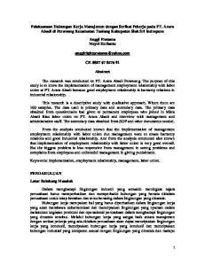 Pelaksanaan Hubungan Kerja Manajemen dengan Serikat Pekerja pada PT. Arara Abadi di Perawang Kecamatan Tualang Kabupaten Siak Sri Indrapura