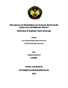 PELAKSANAAN PENGEMBALIAN BARANG BUKTI OLEH JAKSA DALAM PERKARA PIDANA. (Studi kasus di Kejaksaan Negeri Semarang)
