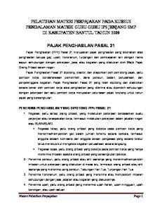 PELATIHAN MATERI PERPAJAKAN PADA KURSUS PENDALAMAN MATERI GURU-GURU IPS JENJANG SMP DI KABUPATEN BANTUL TAHUN 2009 PAJAK PENGHASILAN PASAL 21