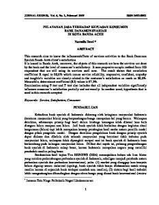 PELAYANAN JASA TERHADAP KEPUASAN KONSUMEN BANK DANAMON SYARIAH DI KOTA BANDA ACEH. Nurmila Dewi * ABSTRACT