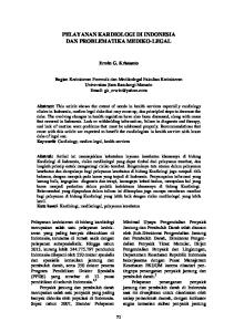 PELAYANAN KARDIOLOGI DI INDONESIA DAN PROBLEMATIKA MEDIKO-LEGAL