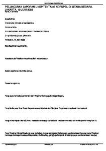 PELUNCURAN LAPORAN UNDP TENTANG KORUPSI, DI ISTANA NEGARA, JAKARTA, 12 JUNI 2008 Kamis, 12 Juni 2008