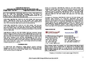 PEMBAHARUAN PROSPEKTUS REKSA DANA CIMB-PRINCIPAL STRATEGIC IDR FIXED INCOME FUND Tanggal Efektif: 7 Mar 2014 Tanggal Mulai Penawaran: 2 Mei 2014
