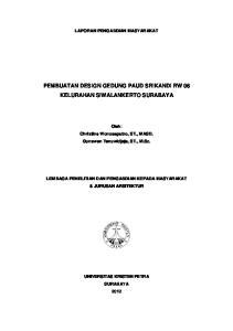 PEMBUATAN DESIGN GEDUNG PAUD SRIKANDI RW 06 KELURAHAN SIWALANKERTO SURABAYA