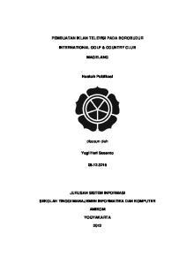 PEMBUATAN IKLAN TELEVISI PADA BOROBUDUR INTERNATIONAL GOLF & COUNTRY CLUB MAGELANG. Naskah Publikasi
