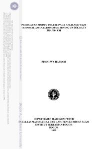 PEMBUATAN MODUL DELETE PADA APLIKASI FUZZY TEMPORAL ASSOCIATION RULE MINING UNTUK DATA TRANSAKSI ZISSALWA HAFSARI