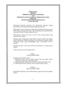 Pemerintah Republik Indonesia dan Pemerintah Republik Rakyat Demokratik Korea (selanjutnya disebut sebagai para Pihak) ;