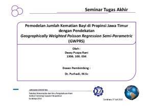 Pemodelan Jumlah Kematian Bayi di Propinsi Jawa Timur dengan Pendekatan Geographically Weighted Poisson Regression Semi Parametric (GWPRS)