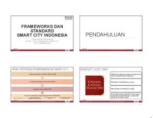 PENDAHULUAN FRAMEWORKS DAN STANDARD SMART CITY INDONESIA AMANAT UUD 1945 ARAH STRATEGIS PENGEMBANGAN SMART CITY