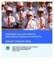 PENDIDIKAN HAK ASASI MANUSIA PADA SEKOLAH-SEKOLAH DI INDONESIA: SEBUAH TINJAUAN AWAL