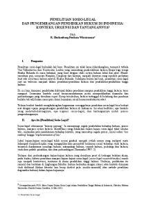 PENELITIAN SOSIO-LEGAL DAN PENGEMBANGAN PENDIDIKAN HUKUM DI INDONESIA: KONTEKS, URGENSI DAN TANTANGANNYA