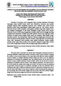 PENENTUAN FAKTOR PRIORITAS MAHASISWA DALAM MEMILIH TELEPON SELULER MERK BLACKBERRY DENGAN FUZZY AHP ABSTRAK