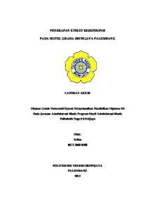 PENERAPAN ETIKET RESEPSIONIS PADA HOTEL GRAHA SRIWIJAYA PALEMBANG