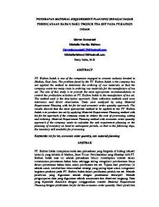 PENERAPAN MATERIAL REQUIREMENT PLANNING SEBAGAI DASAR PERENCANAAN BAHAN BAKU PRODUK TEA SET PADA PT.KAIBON INDAH