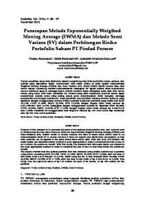Penerapan Metode Exponentially Weigthed Moving Average (EWMA) dan Metode Semi Varians (SV) dalam Perhitungan Risiko Portofolio Saham PT Pindad Persero