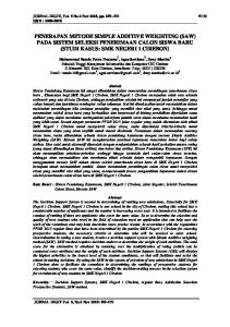 PENERAPAN METODE SIMPLE ADDITIVE WEIGHTING (SAW) PADA SISTEM SELEKSI PENERIMAAN CALON SISWA BARU (STUDI KASUS: SMK NEGERI 1 CIREBON)