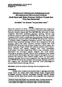 PENERAPAN TEKNOLOGI INFORMASI BAGI PELAKSANAAN PELAYANAN PUBLIK (Studi Kasus pada Badan Pelayanan Perijinan Terpadu Satu Pintu Kota Samarinda)