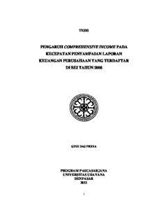 PENGARUH COMPREHENSIVE INCOME PADA KECEPATAN PENYAMPAIAN LAPORAN KEUANGAN PERUSAHAAN YANG TERDAFTAR DI BEI TAHUN 2008
