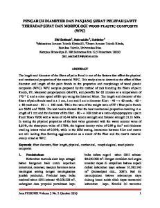 PENGARUH DIAMETER DAN PANJANG SERAT PELEPAH SAWIT TERHADAP SIFAT DAN MORFOLOGI WOOD PLASTIC COMPOSITE (WPC)