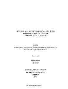 PENGARUH GAYA KEPEMIMPINAN KEPALA BIRO HUMAS KEMENTERIAN SOSIAL RI TERHADAP MOTIVASI KERJA KARYAWAN