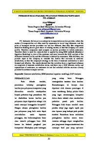 PENGARUH KUALITAS JASA PELAYANAN TERHADAP KEPUASAN PELANGGAN. 2 Dosen Program Studi Akuntansi, Universitas Wiraraja