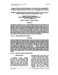 Pengaruh Lanjutan Substitusi Ampas Tahu pada Pakan Basal (BR-2) Terhadap Penampilan Ayam Broiler Umur 4-6 Minggu (Fase Finisher)