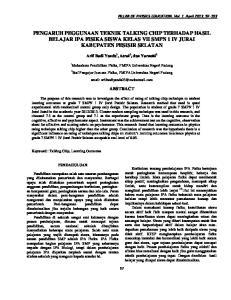 PENGARUH PEGGUNAAN TEKNIK TALKING CHIP TERHADAP HASIL BELAJAR IPA FISIKA SISWA KELAS VII SMPN 1 IV JURAI KABUPATEN PESISIR SELATAN