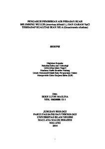 PENGARUH PEMBERIAN AIR PERASAN BUAH BELIMBING WULUH (Averrhoa bilimbi L.) DAN GARAM NaCl TERHADAP KUALITAS IKAN NILA (Oreochromis niloticus) SKRIPSI