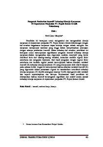 Pengaruh Pemberian Insentif Terhadap Kinerja Karyawan Di Departemen Penjualan PT. Pupuk Semen Gresik Palembang. Oleh : Novi Catur Muspita*
