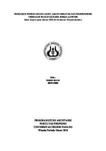 PENGARUH PENGETAHUAN AUDIT, AKUNTABILITAS DAN INDEPENDENSI TERHADAP KUALITAS HASIL KERJA AUDITOR
