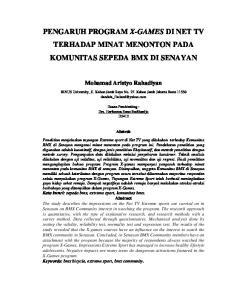 PENGARUH PROGRAM X-GAMES DI NET TV TERHADAP MINAT MENONTON PADA KOMUNITAS SEPEDA BMX DI SENAYAN