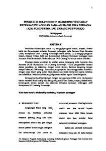 PENGARUH RELATIONSHIP MARKETING TERHADAP KEPUASAN PELANGGAN PADA ASURANSI JIWA BERSAMA (AJB) BUMIPUTERA 1912 CABANG PURWOREJO ABSTRAK