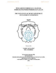 PENGARUH SUMBER DAYA MANUSIA TERHADAP KONDISI PERKERASAN JALAN THE INFLUENCE OF HUMAN RESOURCES TO PAVEMENT CONDITIONS TESIS