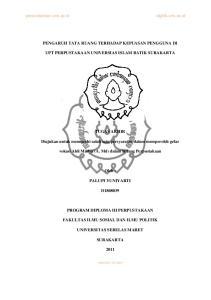PENGARUH TATA RUANG TERHADAP KEPUASAN PENGGUNA DI UPT PERPUSTAKAAN UNIVERSIAS ISLAM BATIK SURAKARTA