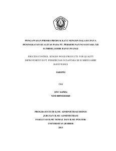 PENGAWASAN PROSES PRODUK KAYU SENGON DALAM UPAYA PENINGKATAN KUALITAS PADA PT. PERKEBUNAN NUSANTARA XII SUMBER JAMBE BANYUWANGI