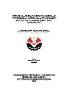 PENGELOLAAN PELATIHAN TEKNIS DALAM PENINGKATAN KINERJA PAMONG BELAJAR (Studi pada Balai Pengembangan Kegiatan Belajar Provinsi Gorontalo)