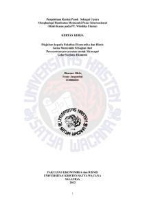 Pengelolaan Rantai Pasok Sebagai Upaya Menghadapi Hambatan Memasuki Pasar Internasional (Studi Kasus pada PT. Windika Utama) KERTAS KERJA