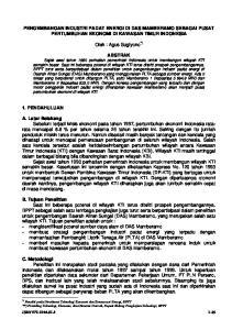 PENGEMBANGAN INDUSTRI PADAT ENERGI DI DAS MAMBERAMO SEBAGAI PUSAT PERTUMBUHAN EKONOMI DI KAWASAN TIMUR INDONESIA. Oleh : Agus Sugiyono *)