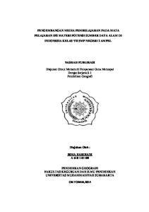 PENGEMBANGAN MEDIA PEMBELAJARAN PADA MATA PELAJARAN IPS MATERI POTENSI SUMBER DAYA ALAM DI INDONESIA KELAS VII SMP NEGERI 2 AMPEL NASKAH PUBLIKASI