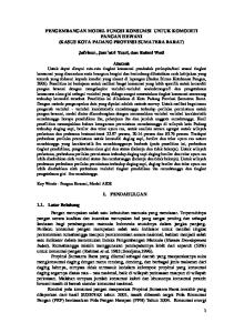 PENGEMBANGAN MODEL FUNGSI KONSUMSI UNTUK KOMODITI PANGAN HEWANI (KASUS KOTA PADANG PROVINSI SUMATERA BARAT) Jafrinur, Jum atri Yusri, dan Rahmi Wati
