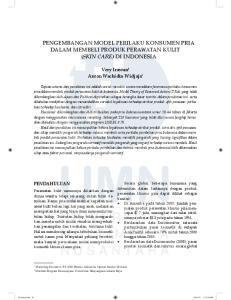 PENGEMBANGAN MODEL PERILAKU KONSUMEN PRIA DALAM MEMBELI PRODUK PERAWATAN KULIT (SKIN CARE) DI INDONESIA
