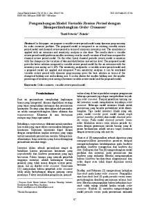 Pengembangan Model Variable Review Period dengan Mempertimbangkan Order Crossover